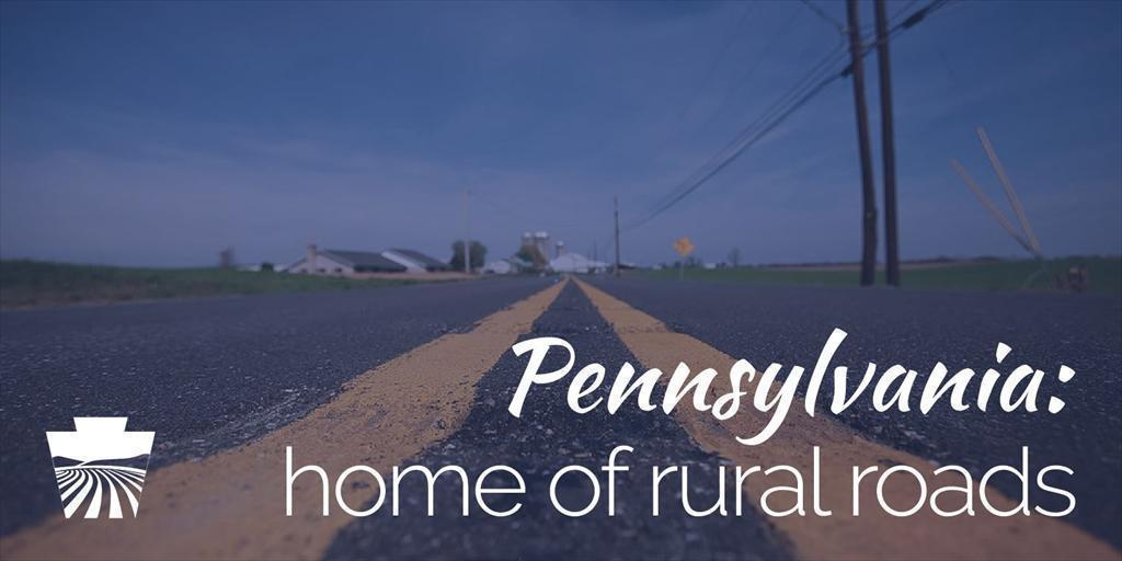 Pennsylvania: Home of Rural Roads
